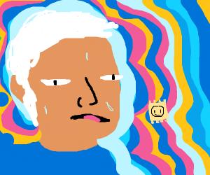 Grandpa takes LSD instead of his meds