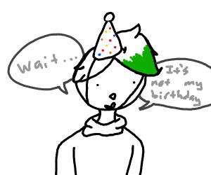 Someone forgot their own birthday