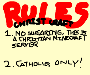 No cursing on my christian minecraft server