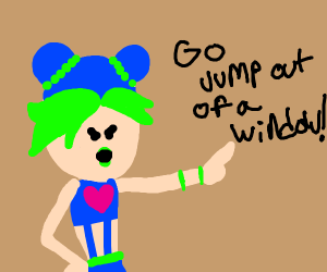 Jolyne tells you to jump out a window