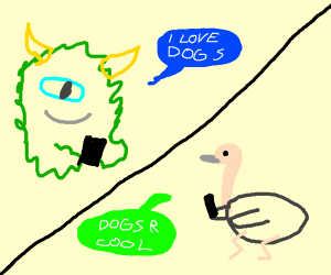 monster and ostrich text about dogs