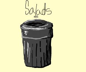 salads are TRASH