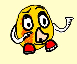 Mr. Potato head stalks you.