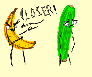 Banana bullies a cucumber