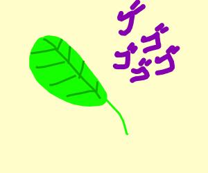 Menacing Leaf