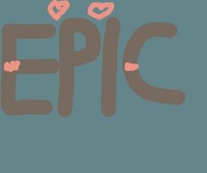 E P I C