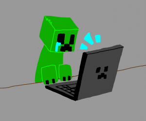 Creeper feels attacked about being on YouTube
