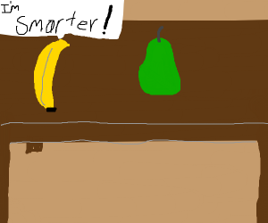 Banana tells pear that it is smarter
