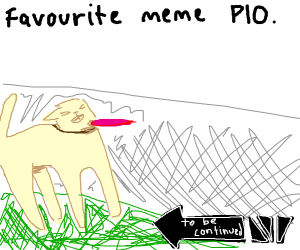 favourite meme PIO