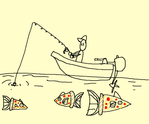Fishing for Pizza