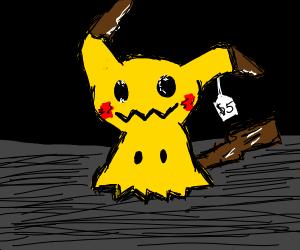 pikachu/mimikyu cost 5 dollars