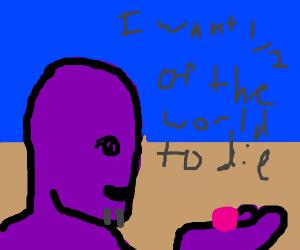 Thanosholdingberrywants1/2ofworld2di