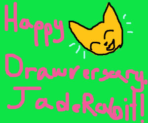 happy Drawversary JadeRabbtit!