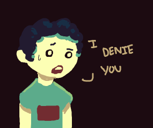 "Boy says ""I denie you"" (??)"