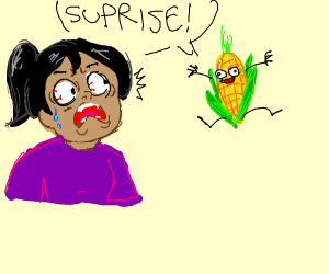 A woman scared by surprise corn