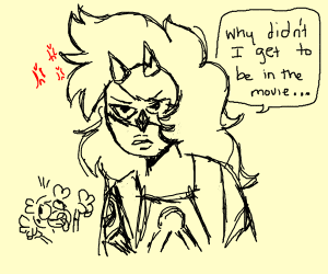 Jasper is mad she's not in the movie