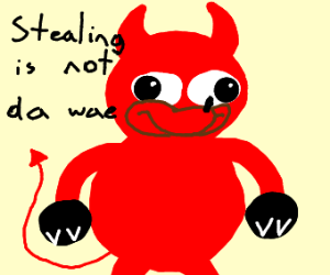 ugandan satan tells me to not steal