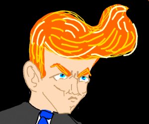 Angry Conan O'Brien w/ extra snazzy pompadour