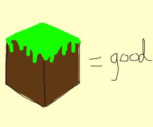 Minecraft = good