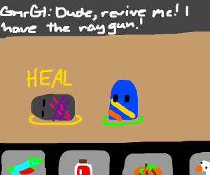 Revive me i have a  raygun!
