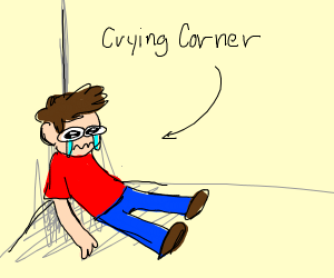 Dude crying in the corner