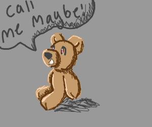Creepy teddy bear sings Call Me Maybe