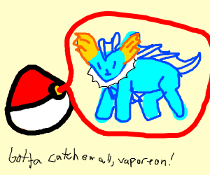 Catching a Vaporeon