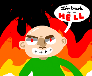 I'm back from hell