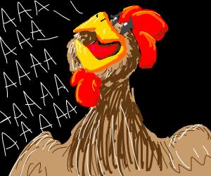 Screaming chicken