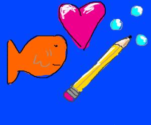 Fish and pencil romance