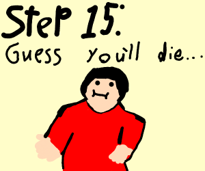 step 14: you must be mistaken