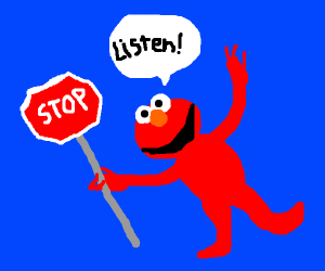 listen to elmo and stop