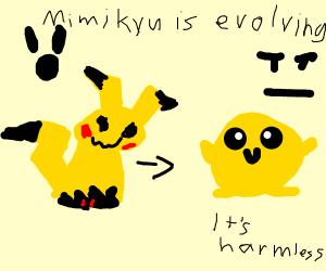 Mimikyu's true form is actually harmless