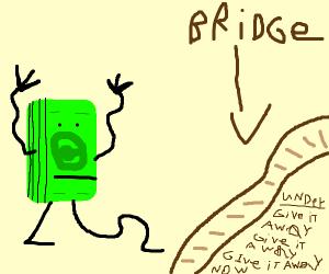 Cash crossing a Bridge