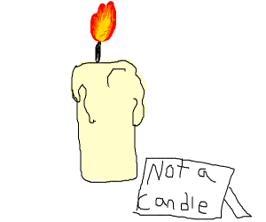 not a candle but clearly a candle