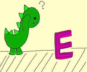Dino confused over letter E