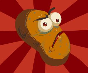 Sentient potato making a weird face