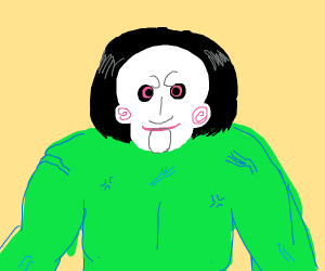 Billy from Saw with body of Hulk