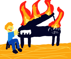 Guy's Piano from piano inc now on fire