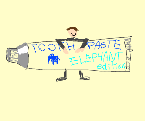 elephant toothpaste? mammoth toothpaste?