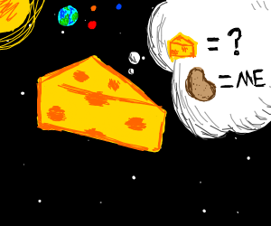 Space Cheese Thinks He's a Potato
