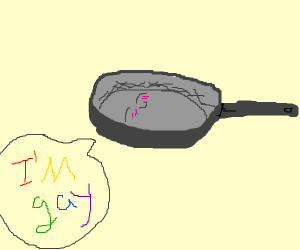 Proud gay frying pan