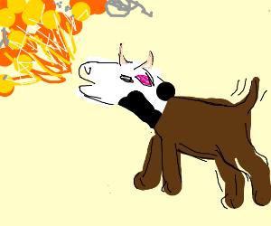 Dog-Cow hybrid breathing fire