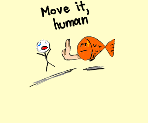 fish being mean to a person