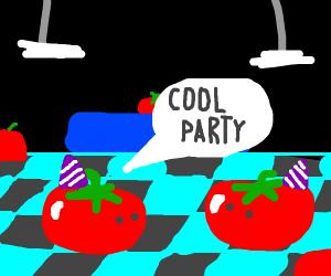 Tomatoes at a party