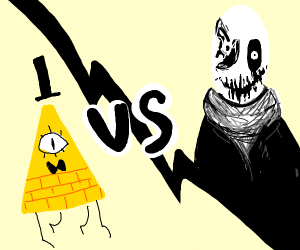 BILL CIPHER VS W.D. GASTER