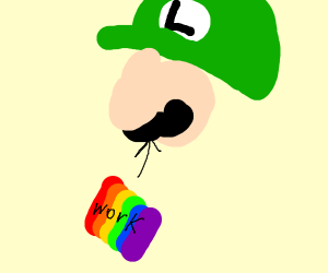 Work going up Luigi's nose is Gay.