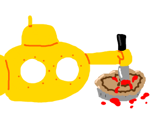 Yellow submarine too right stab pie?
