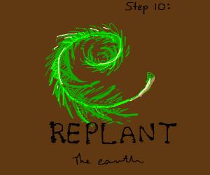 step 9: start loving the earth again