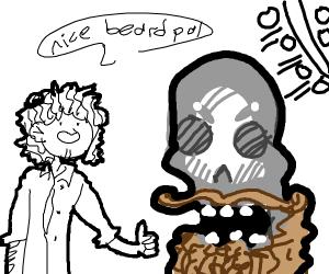 Insane guy admiring skull's massive beard